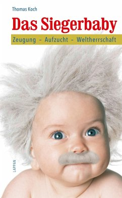 Das Siegerbaby (eBook, ePUB) - Koch, Thomas