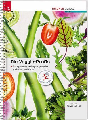 Die Veggie-Profis - Klein, Lisa; Lading, Olivia