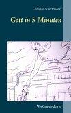 Gott in 5 Minuten (eBook, ePUB)