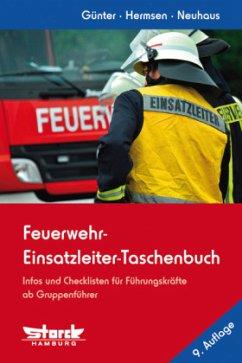 Feuerwehr-Einsatzleiter-Taschenbuch - Günter, Markus; Hermsen, Rolf; Neuhaus, Martin