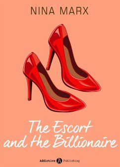 The Escort and the Billionaire (eBook, ePUB)