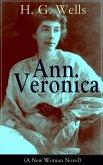 Ann Veronica (A New Woman Novel) (eBook, ePUB)