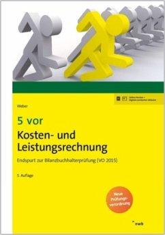 5 vor Kosten- und Leistungsrechnung - Weber, Martin