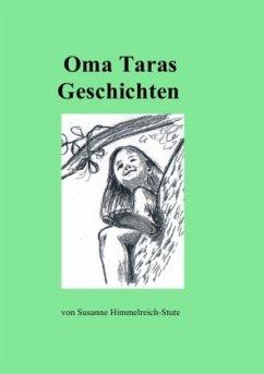 Oma Taras Geschichten - Himmelreich-Stute, Susanne