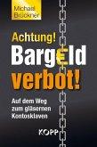 Achtung! Bargeldverbot! (eBook, ePUB)