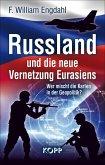 Russland und die neue Vernetzung Eurasiens (eBook, ePUB)