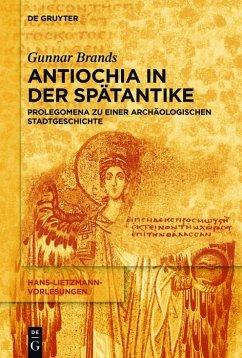 Antiochia in der Spätantike (eBook, PDF)