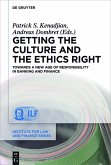 Getting the Culture and the Ethics Right (eBook, PDF)