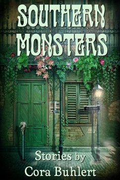 Southern Monsters (eBook, ePUB) - Buhlert, Cora