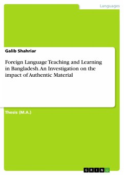 9783668312739 - Shahriar, Galib: Foreign Language Teaching and Learning in Bangladesh. An Investigation on the impact of Authentic Material - Buch