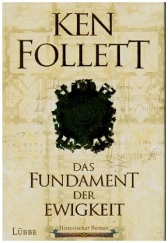 Das Fundament der Ewigkeit / Kingsbridge Bd.3 (Restexemplar) - Follett, Ken