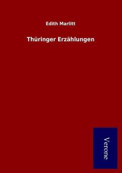Thüringer Erzählungen - Marlitt, Edith