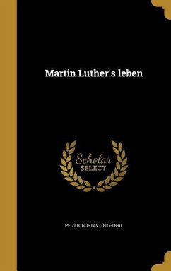 GER-MARTIN LUTHERS LEBEN