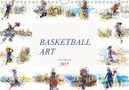 Basketball Art (Wandkalender 2017 DIN A4 quer)