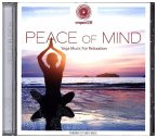 Entspanntsein - Peace Of Mind (Yoga Music For Rela