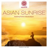 Entspanntsein - Asian Sunrise (Relaxing Eastern Mo