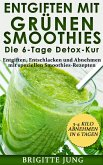 Entgiften mit Grünen Smoothies Die 6-Tage Detox-Kur (eBook, ePUB)
