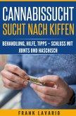 Cannabissucht / Sucht nach Kiffen (eBook, ePUB)