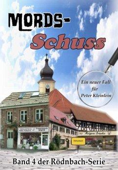 Mords-Schuss (eBook, ePUB) - Dümler, Günther