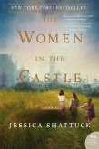 The Women in the Castle (eBook, ePUB)