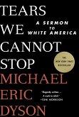 Tears We Cannot Stop (eBook, ePUB)
