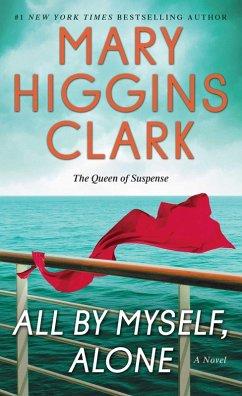 All By Myself, Alone (eBook, ePUB) - Clark, Mary Higgins
