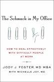 The Schmuck in My Office (eBook, ePUB)