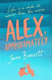 Alex, Approximately (eBook, ePUB)