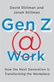 Gen Z Work (eBook, ePUB)