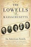 The Lowells of Massachusetts (eBook, ePUB)