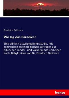 Wo lag das Paradies?