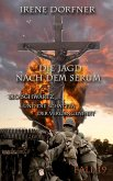 Die Jagd nach dem Serum (eBook, ePUB)