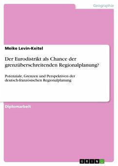 Der Eurodistrikt als Chance der grenzüberschreitenden Regionalplanung? (eBook, PDF)