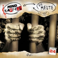 MindNapping, Folge 24: Die Meute (MP3-Download) - Topf, Markus