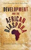 Development and the African Diaspora (eBook, ePUB)