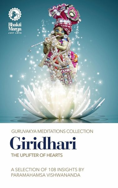 Giridhari: The Uplifter of Hearts - Marga, Bhakti