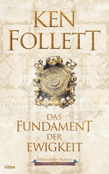 Das Fundament der Ewigkeit / Kingsbridge Bd.3 (eBook, ePUB) - Follett, Ken