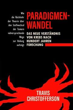 Paradigmenwechsel (eBook, ePUB) - Christofferson, Travis