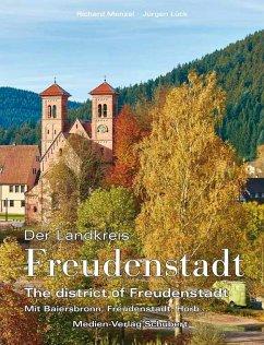 Der Landkreis Freudenstadt - Menzel, Richard; Lück, Jürgen