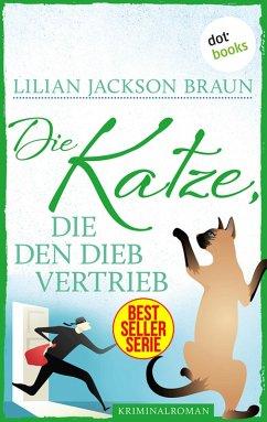 Die Katze, die den Dieb vertrieb / Die Katze Bd.19 (eBook, ePUB) - Braun, Lilian Jackson
