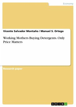 9783668311343 - Montaño, Vicente Salvador; Ortega, Manuel S.: Working Mothers Buying Detergents. Only Price Matters - Buch