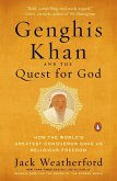 Genghis Khan and the Quest for God (eBook, ePUB)