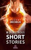 8 Disastrous Short Stories