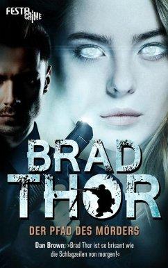 Der Pfad des Mörders - Thor, Brad