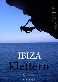 Ibiza Klettern - Klingner, Rainer