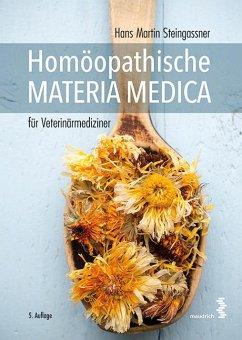 Homöopathische Materia Medica für Veterinärmediziner - Steingassner, Hans M.