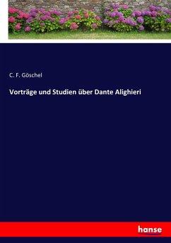 Vorträge und Studien über Dante Alighieri
