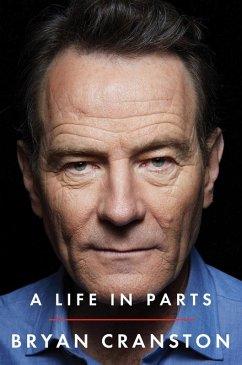 A Life in Parts (eBook, ePUB) - Cranston, Bryan