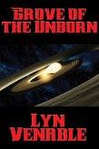 Grove of the Unborn (eBook, ePUB)