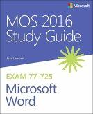 MOS 2016 Study Guide for Microsoft Word (eBook, ePUB)